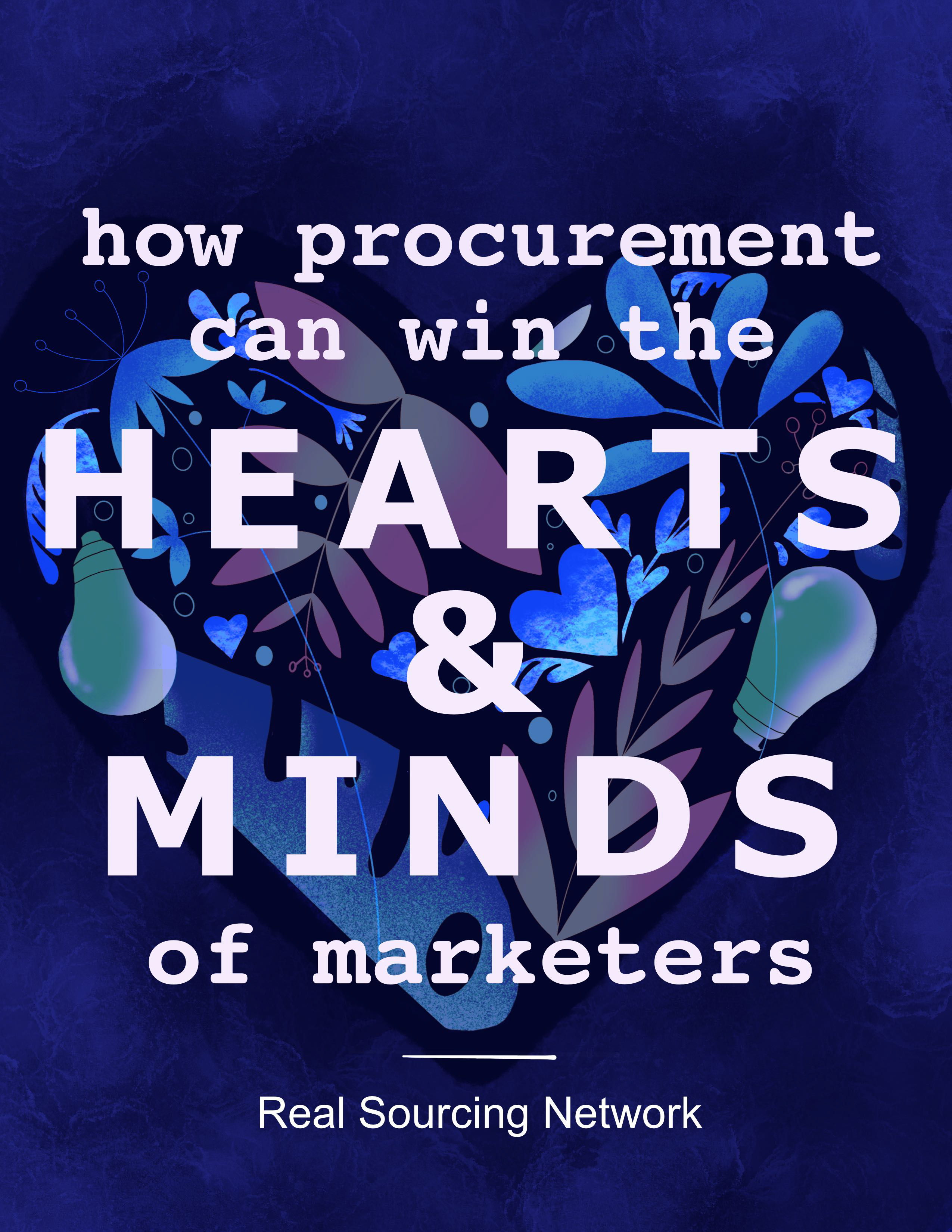 How Procurement Can Win the Hearts & Minds of Marketers